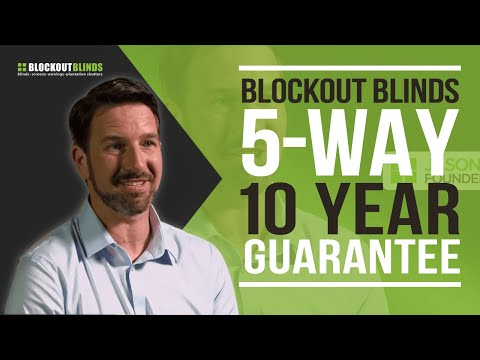 Australia's first 10 year, 5 way guarantee for blinds, shutt