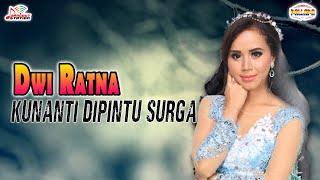Dwi Ratna - Kunanti Dipintu Surga (Official Music Video)
