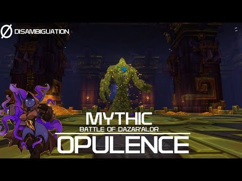 Disambiguation - Battle of Dazar'Alor Mythic Opulence