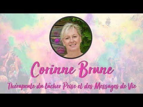 Interview - Corinne Brune : Therapeute du Lâcher Prise et des Messages de Vie