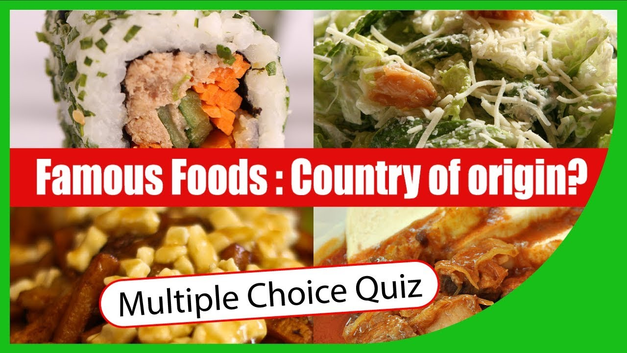 Q★ | Foods - Do you know their country of origin? | MULTIPLE CHOICE TEST |  Q-Star Quiz Channel