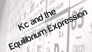 Kc and the equilibrium expression