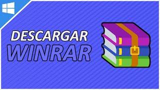 Como Descargar Winrar para Windows XP,7,8,10 | Full En Espáñol | 2017