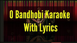 O Bandhobi   ও বান্ধবী  Karaoke(কারাওকে)  Rupak Tiary   Jayanta Roy 2019 latest Music