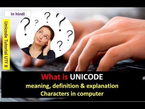 What is UNICODE  meaning, definition & explanation Characters in computer UTF 8 16 in HINDI