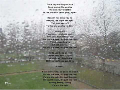 Its just the rain - JOURNEY