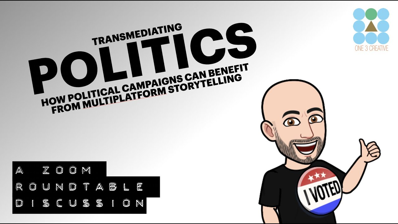 How to Leverage Super Story in Political Campaigns - Super Story Vidcast - Transmedia Roundtable