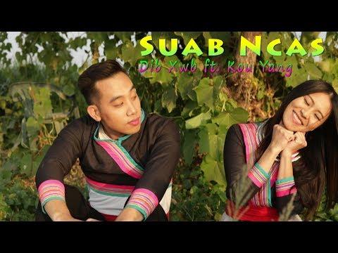 Suab Ncas - Music Video (Dib Xwb Ft. Kou Yang)