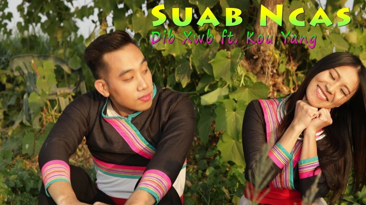 Download Suab Ncas - Music Video (Dib Xwb ft. Kou Yang)