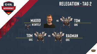 WC3 - ESL Meisterschaft Relegation - Tag 2