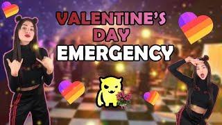 Valentine's Day EMERGENCY!