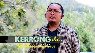 Kerrong ... - oleh Ustad Anwar Al Abror