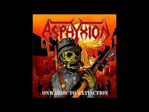 Asphyxion - Onwards To Extinction (Full EP)