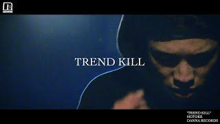 HOTOKE - TREND KILL [Official Video]