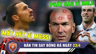 ĐIỂM TIN BÓNG ĐÁ 23/4 | Ibrahimovic MẤT TẤT CẢ vì Messi - Bale PHÁT BIỂU khiến Zidane tức điên
