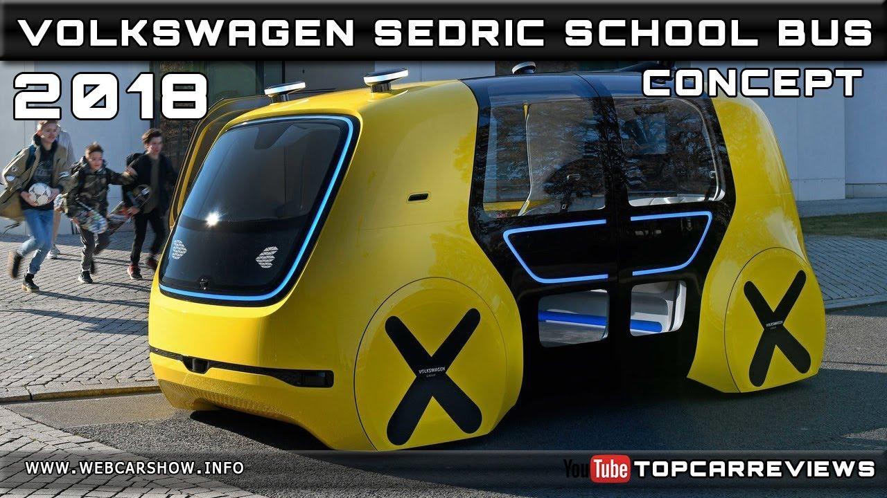 2018 Volkswagen Sedric School Bus Concept Review Rendered Price Specs Release Date