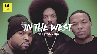 (free) Old School West Coast type beat x 90s hip hop instrumental | 'In the west' prod. by OG VIBEZ