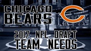 2017 NFL Draft Team Needs: Chicago Bears Free HD Video
