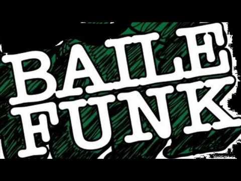 Baile Funk Funk Carioca Mix
