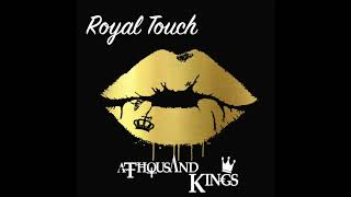 aThousandKings  - Royal Touch [FREE DOWNLOAD]