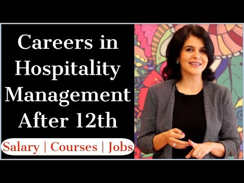 Career In Hospitality Management After 12th | Salary | Courses | Job | Eligibility | ChetChat