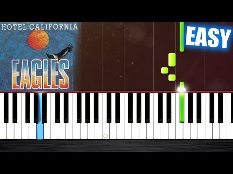 Eagles - Hotel California - EASY Piano Tutorial By PlutaX
