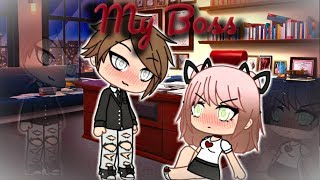 My Boss | Gacha Life Mini Movie | GLMM