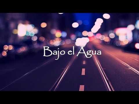 Bajo El Agua - Letra Y Música - (Manuel Medrano)