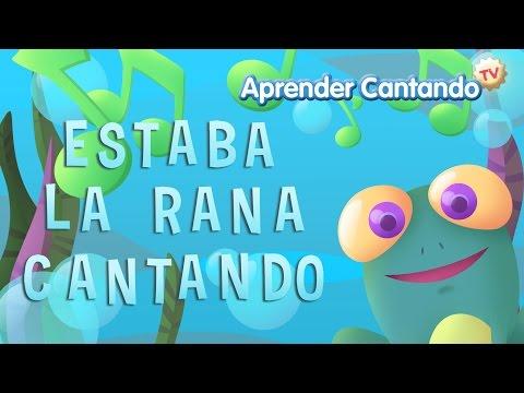 La rana estaba cantando debajo del agua - Canciones Infantiles de Aprender Cantando