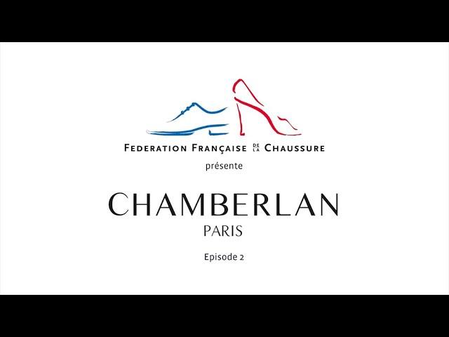 Chamberlan - la chaussure sur-mesure fabriquée en France - épisode 2