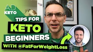 Tips for Keto Beginners | A Conversation with Aaron from FatForWeightLoss!