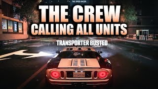 Busting Some Racers - The Crew Calling All Units