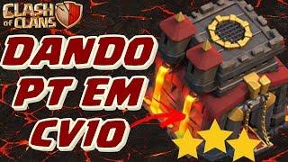 COMO ATACAR CV10 E DAR PT (3 ESTRELAS) COM BOLALOON E BOWITCH   Clash of Clans