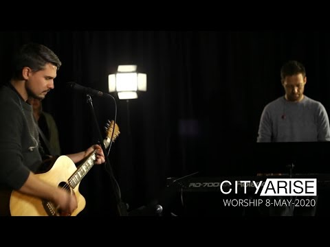 city-arise-worship-8-may-2020