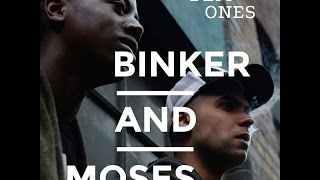 binker and moses no long tings from the album dem ones
