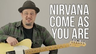 nirvana - come as you are - guitar lesson - how to play on guitar - kurt cobain