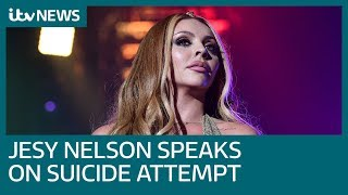 Little Mix star Jesy Nelson opens up about suicide attempt | ITV News