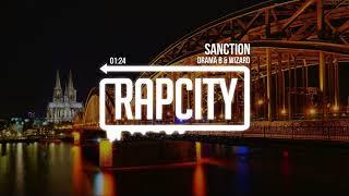 Drama B &amp Wizard - Sanction