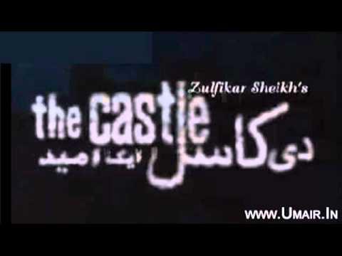 "Pakistani (PTV) Drama ""The Castle"" Title Song"