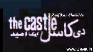 "Pakistani (PTV) Drama ""The Castle"" Title Song"