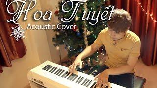 Hoa Tuyết - Acoustic Cover by Mai Xuân Nguyên