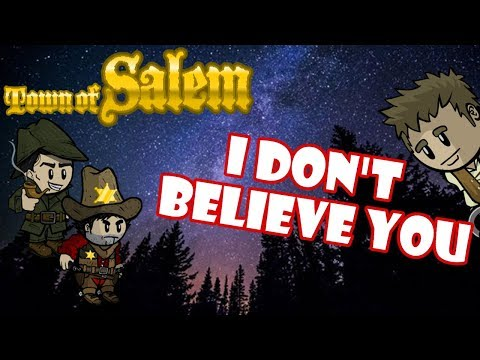 Town of Salem: I Don't Believe You