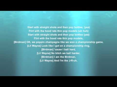 POP BOTTLES LIL' WAYNE AND BIRDMAN (HD) LYRICS