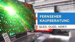 Fernseher kaufen: UHD, OLED, QLED, HDR? Worauf muss ich beim Fernseherkauf achten? Kaufberatung 2019