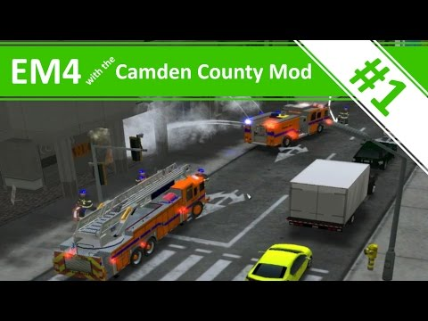 Welcome to Camden Country! - Ep.1 - Emergency 4 with the Camden County Mod