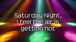 Saturday Night - Whigfield (Lyrics On Screen) HD