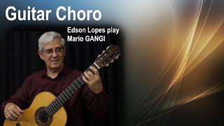 Guitar Choro (Mario Gangi)