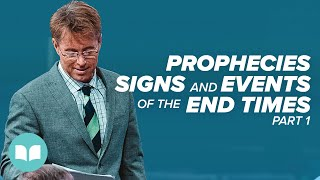 Prophecies, Signs, and Events of the End Times I - Jim Hammond
