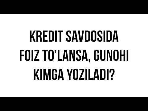 """Savol-javob: """"Foiz evaziga kredit savdosida gunoh foiz oluvchiga bo'ladimi yoki beruvchigami?"""""""