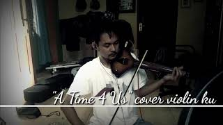 """Learn """"A Time for Us"""" Violin Cover by Me"""